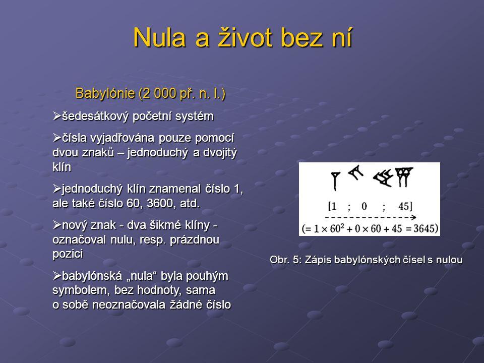 Nula a život bez ní Babylónie (2 000 př. n. l.)