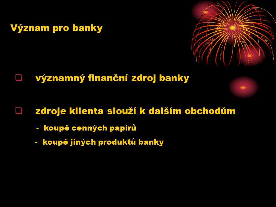 významný finanční zdroj banky