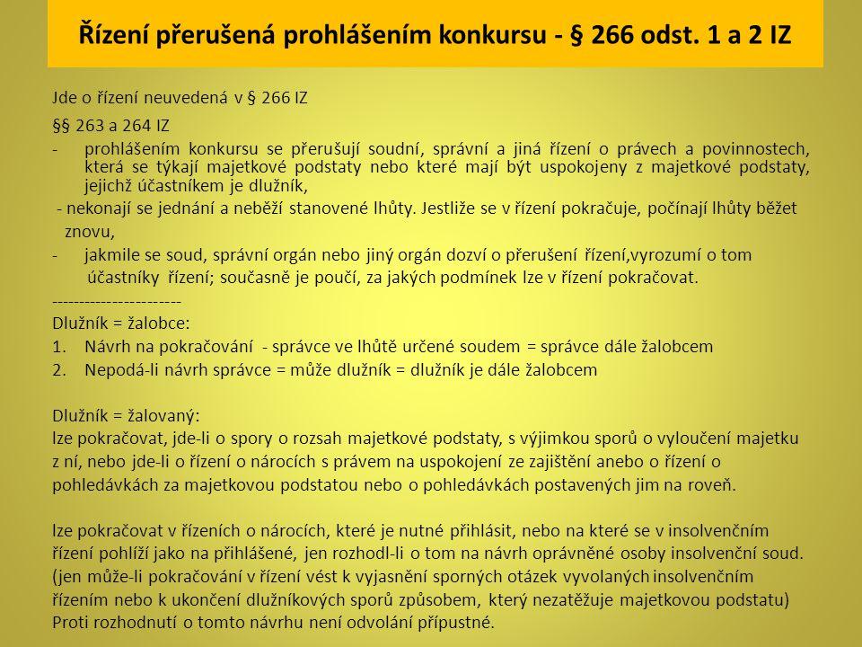 Řízení přerušená prohlášením konkursu - § 266 odst. 1 a 2 IZ