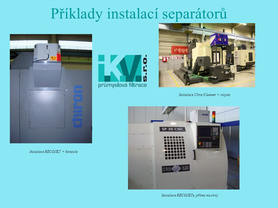 Příklady instalací separátorů