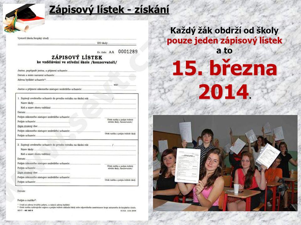 Každý žák obdrží od školy pouze jeden zápisový lístek