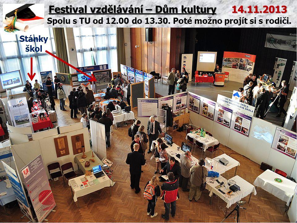 Festival vzdělávání – Dům kultury 14.11.2013