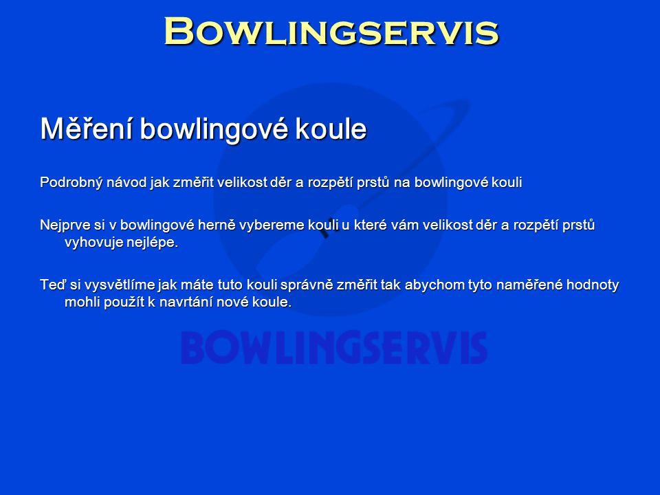 Bowlingservis Měření bowlingové koule