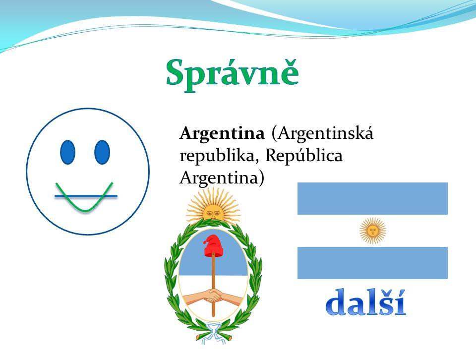 Správně Argentina (Argentinská republika, República Argentina) další