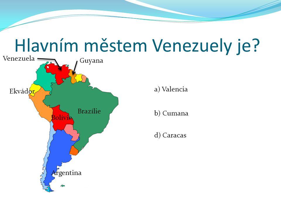 Hlavním městem Venezuely je