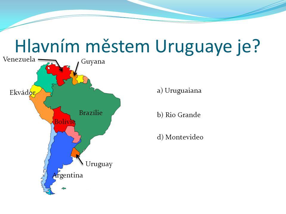Hlavním městem Uruguaye je