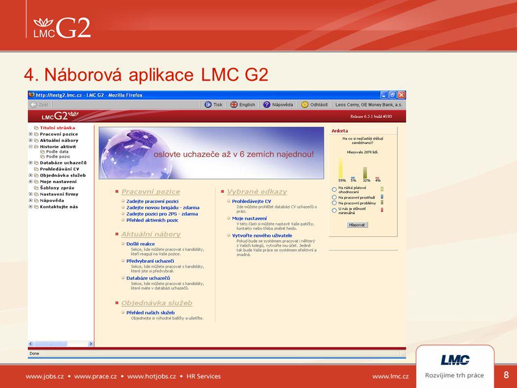 4. Náborová aplikace LMC G2