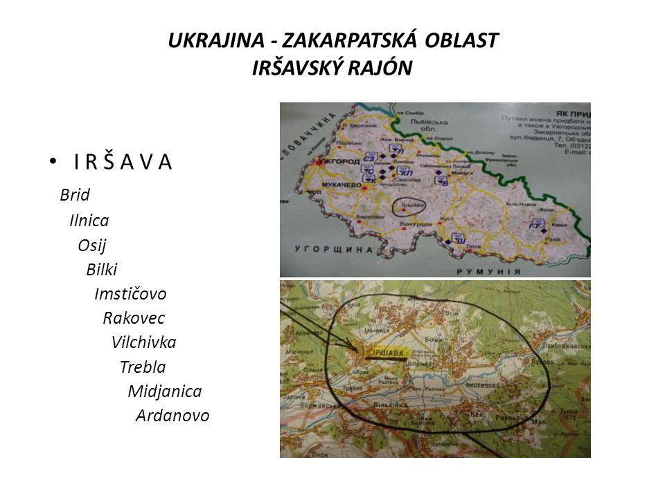 UKRAJINA - ZAKARPATSKÁ OBLAST IRŠAVSKÝ RAJÓN