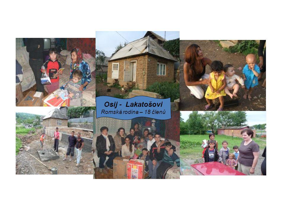 Osij - Lakatošovi Romská rodina – 18 členů