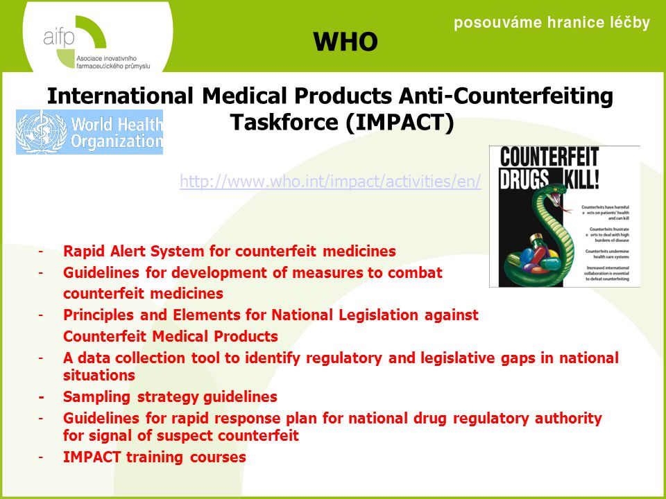 International Medical Products Anti-Counterfeiting Taskforce (IMPACT)