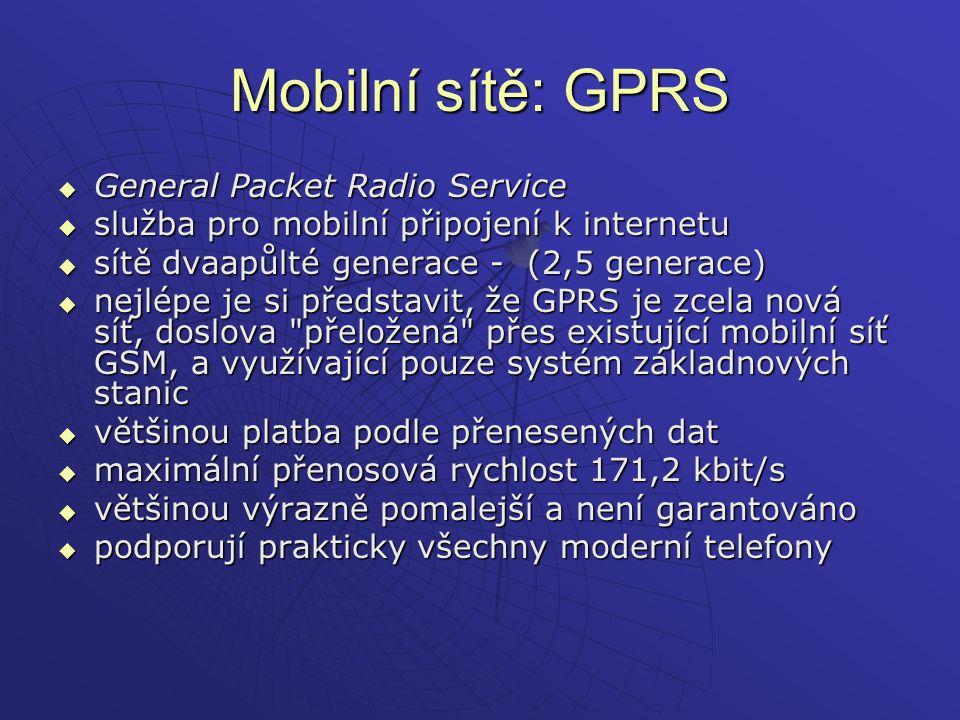 Mobilní sítě: GPRS General Packet Radio Service
