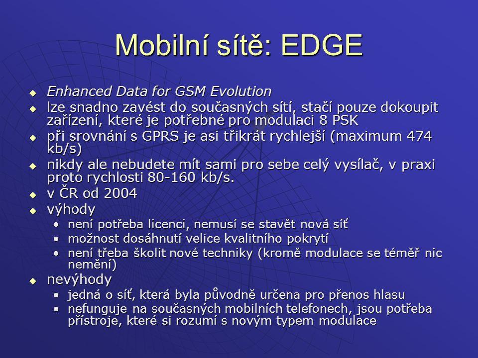 Mobilní sítě: EDGE Enhanced Data for GSM Evolution