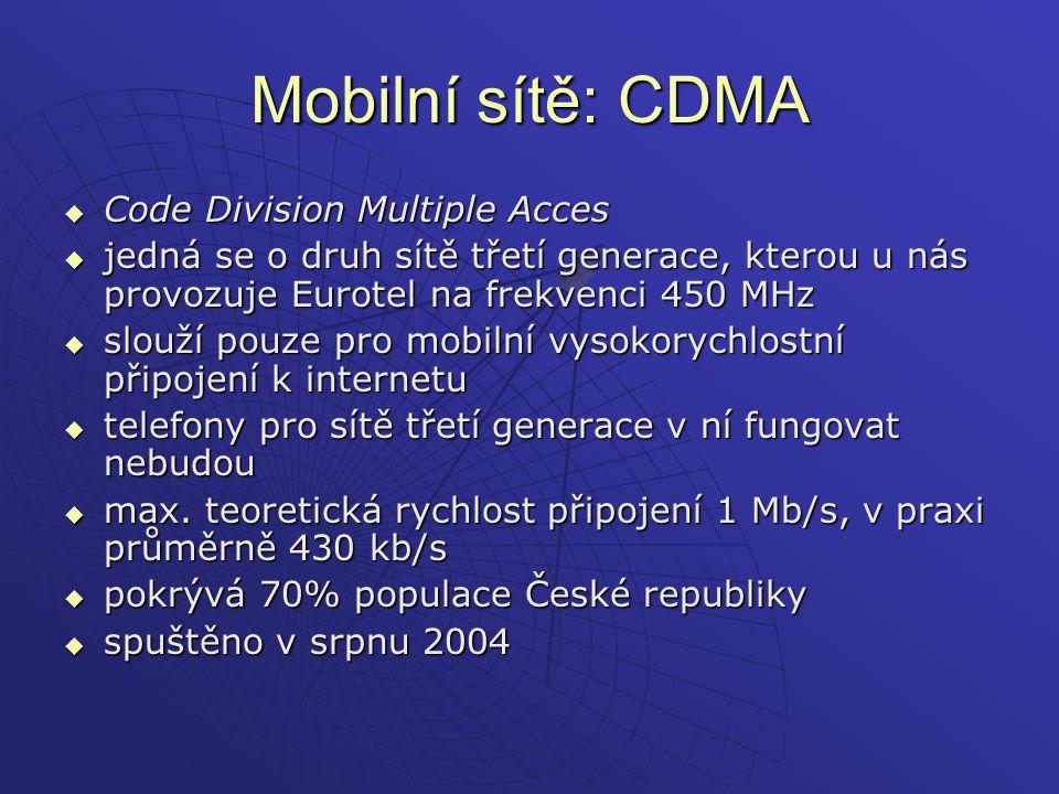Mobilní sítě: CDMA Code Division Multiple Acces