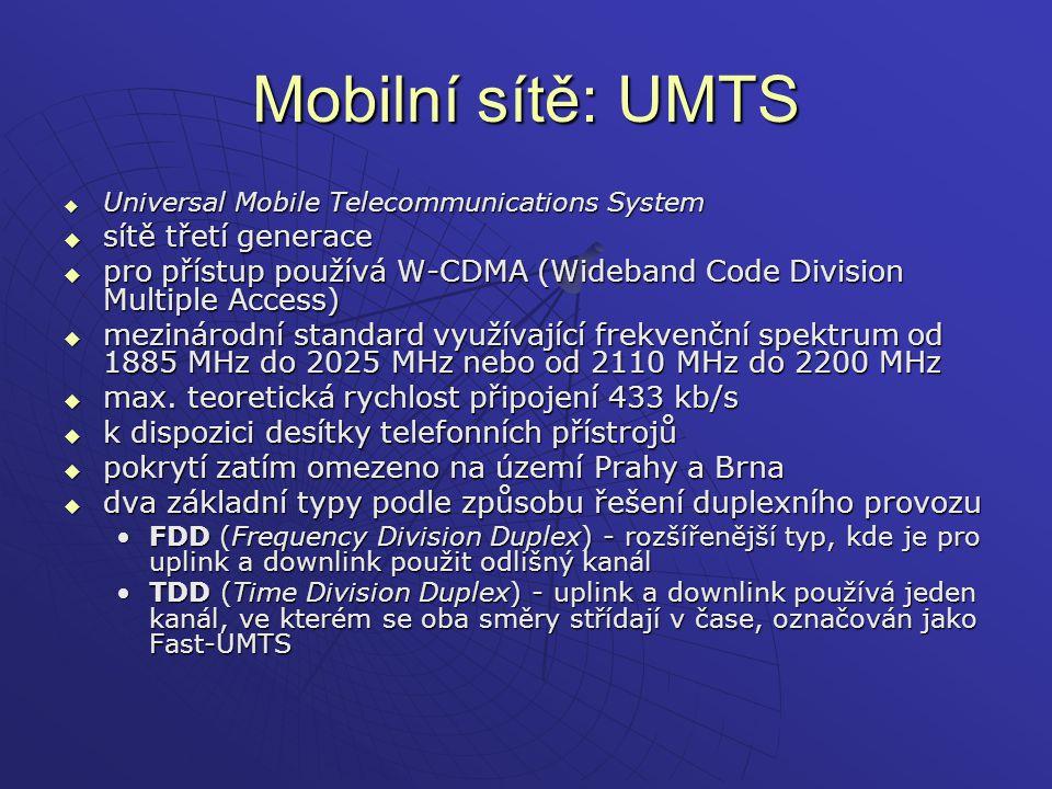 Mobilní sítě: UMTS sítě třetí generace