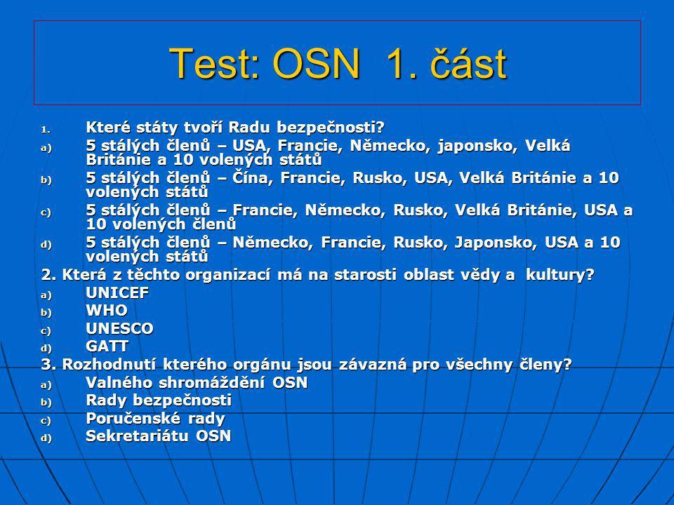 Test: OSN 1. část Které státy tvoří Radu bezpečnosti