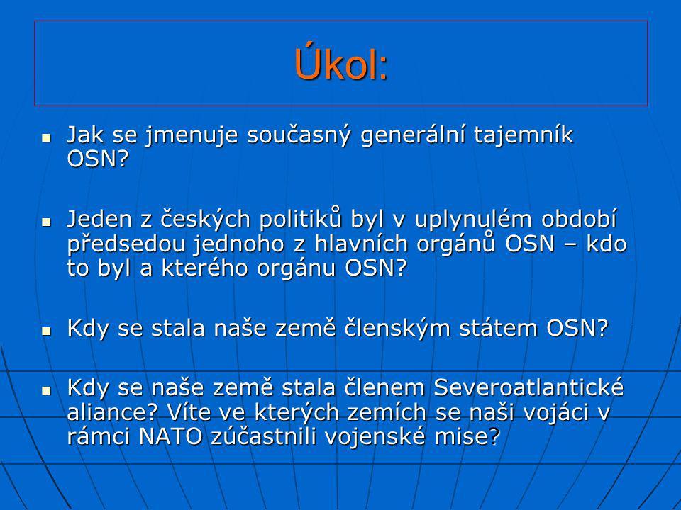 Úkol: Jak se jmenuje současný generální tajemník OSN