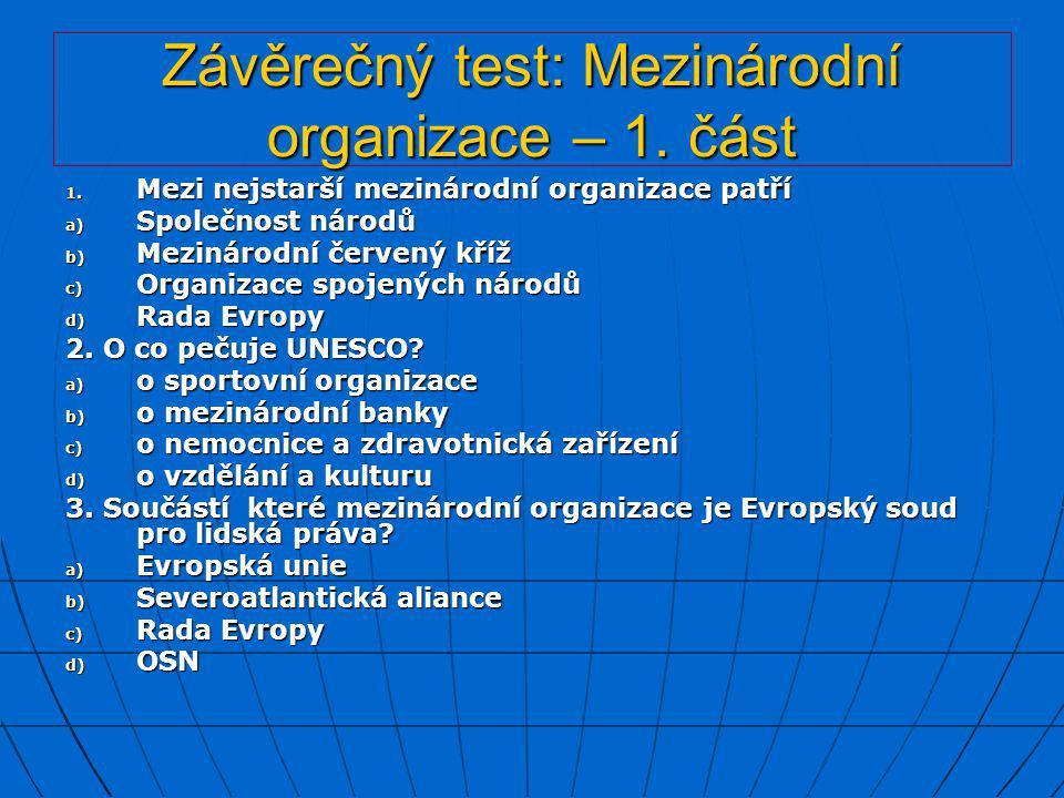 Závěrečný test: Mezinárodní organizace – 1. část
