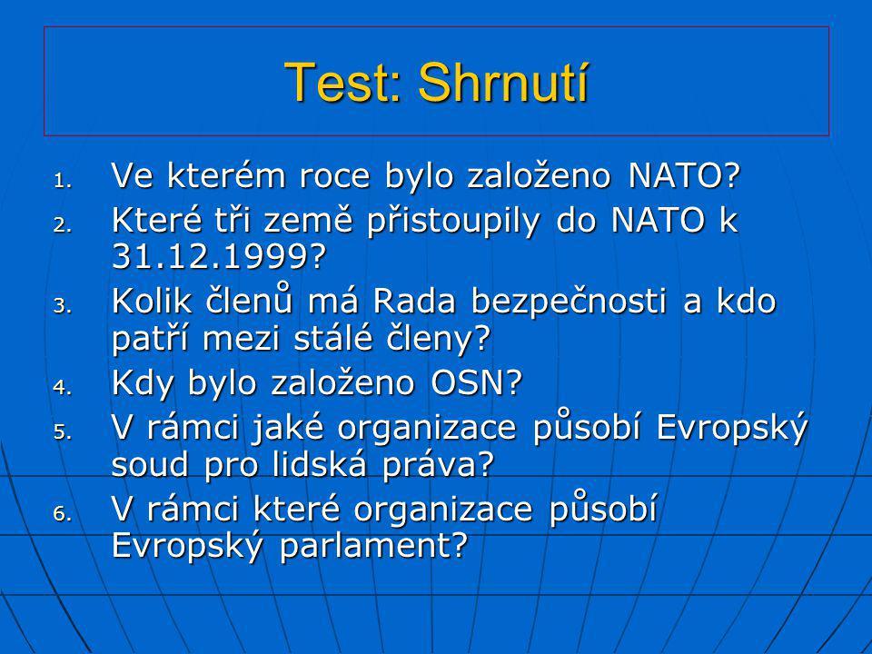 Test: Shrnutí Ve kterém roce bylo založeno NATO
