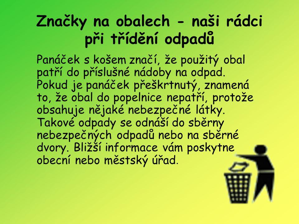 Značky na obalech - naši rádci při třídění odpadů
