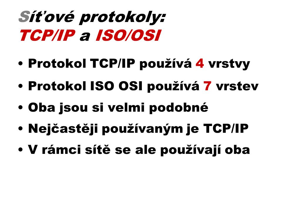 Síťové protokoly: TCP/IP a ISO/OSI