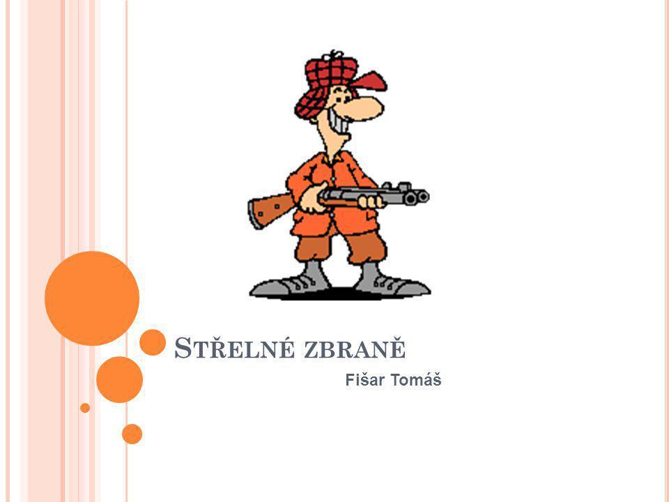 Střelné zbraně Fišar Tomáš