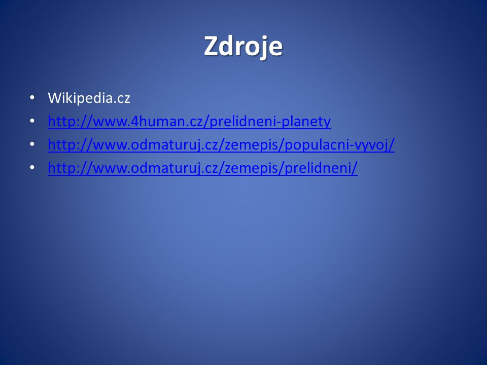Zdroje Wikipedia.cz http://www.4human.cz/prelidneni-planety