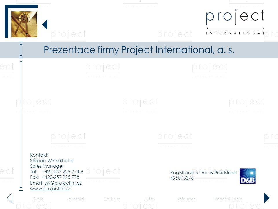 Prezentace firmy Project International, a. s.