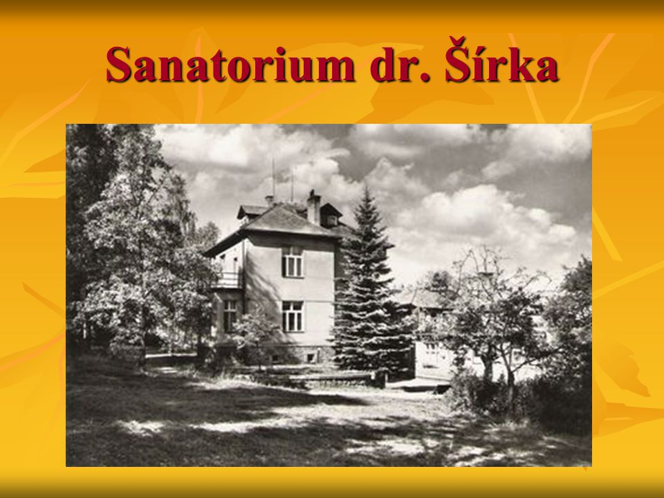 Sanatorium dr. Šírka