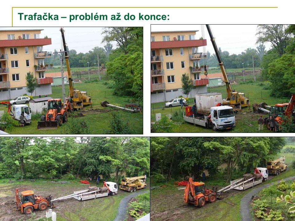 Trafačka – problém až do konce: