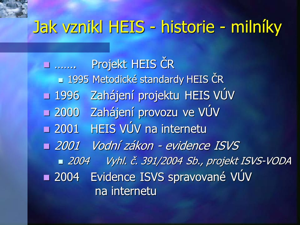 Jak vznikl HEIS - historie - milníky