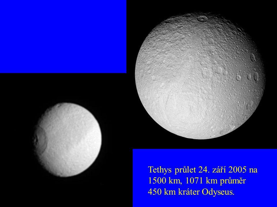 Tethys průlet 24. září 2005 na 1500 km, 1071 km průměr 450 km kráter Odyseus.