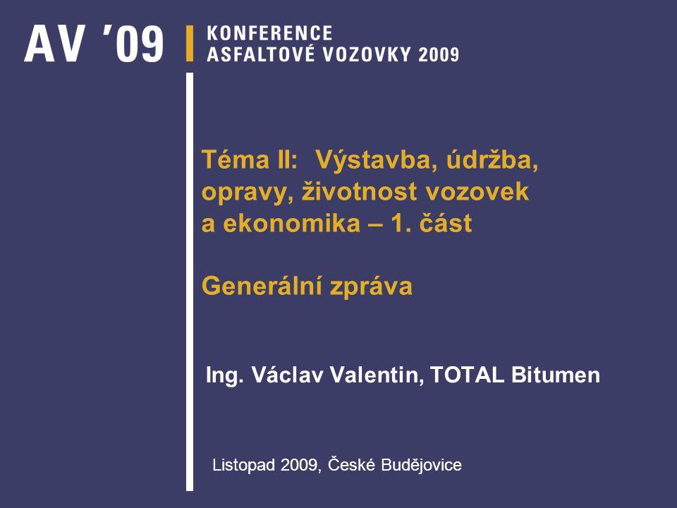 Ing. Václav Valentin, TOTAL Bitumen