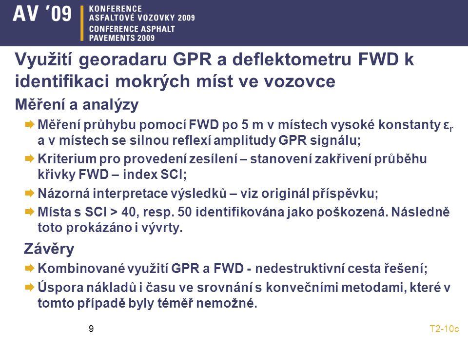 Využití georadaru GPR a deflektometru FWD k identifikaci mokrých míst ve vozovce