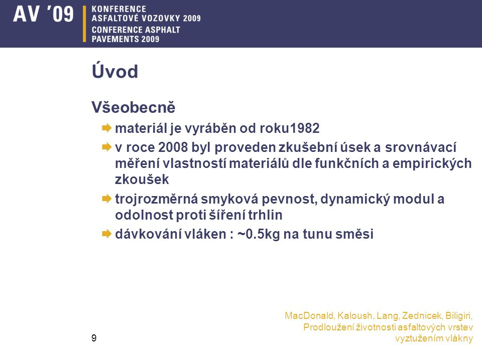 Úvod Všeobecně materiál je vyráběn od roku1982