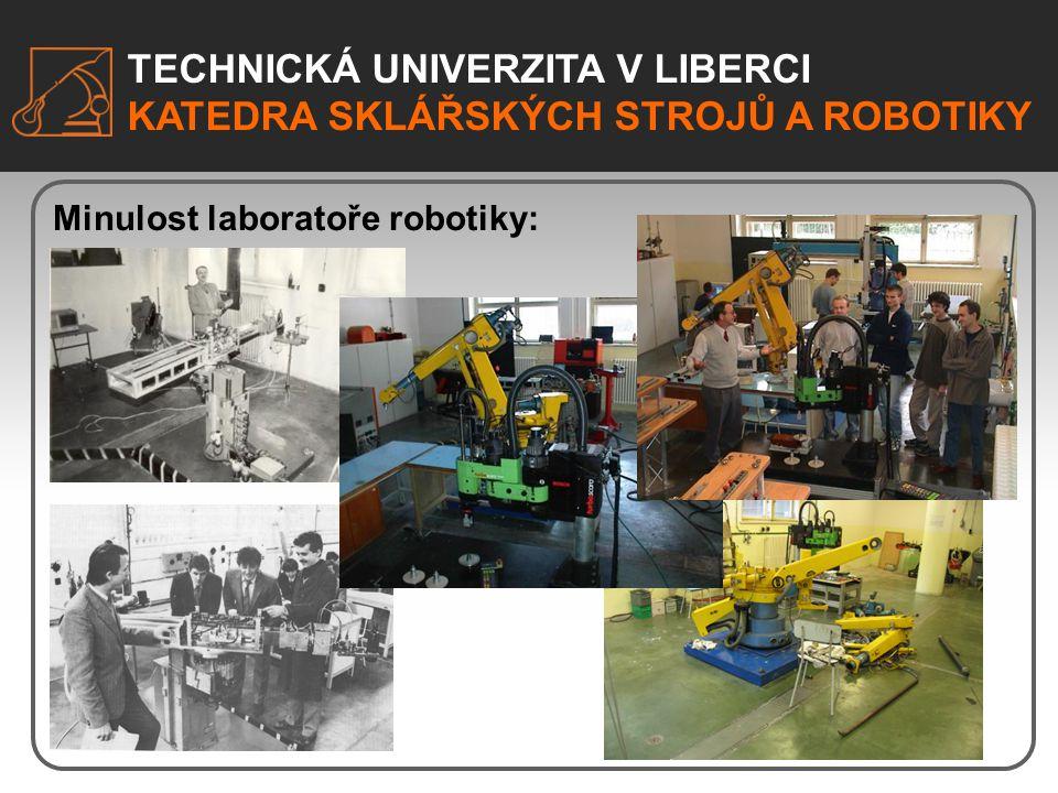 Minulost laboratoře robotiky: