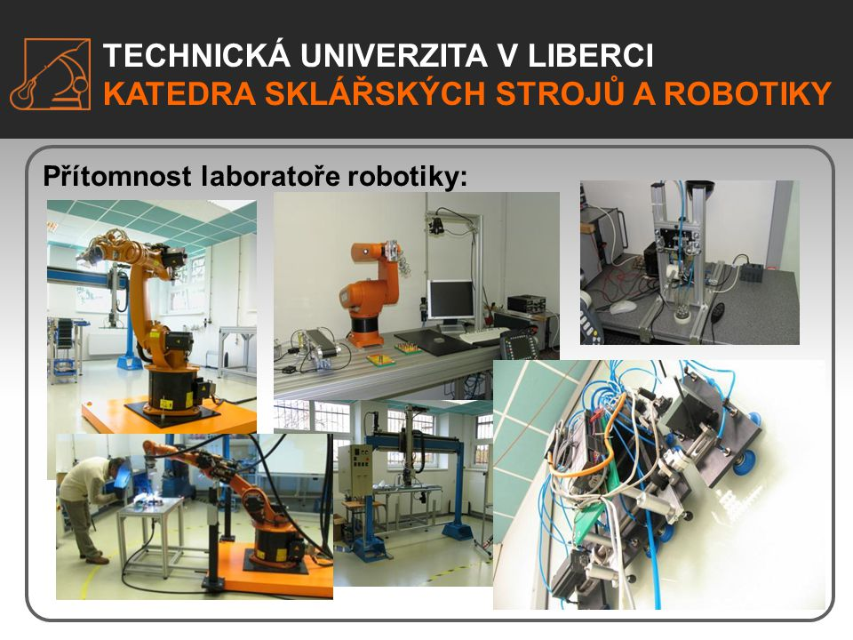Přítomnost laboratoře robotiky: