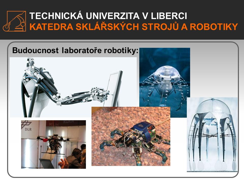 Budoucnost laboratoře robotiky: