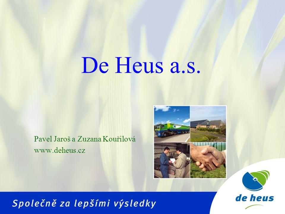 Pavel Jaroš a Zuzana Kouřilová www.deheus.cz