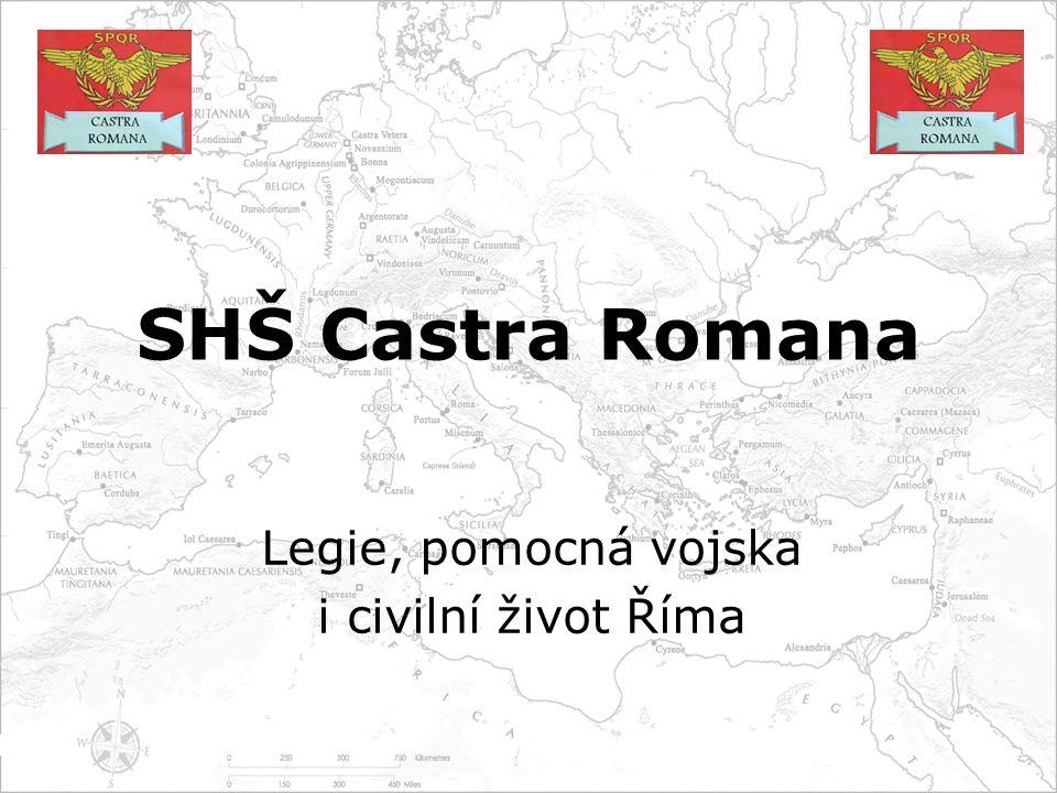 Legie, pomocná vojska i civilní život Říma