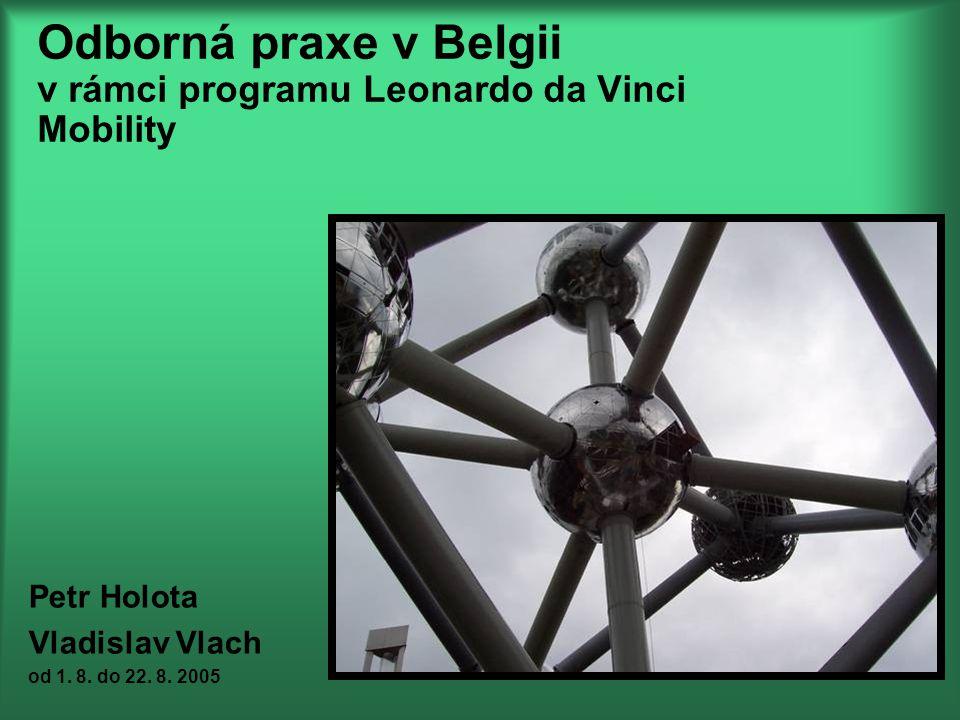 Odborná praxe v Belgii v rámci programu Leonardo da Vinci Mobility