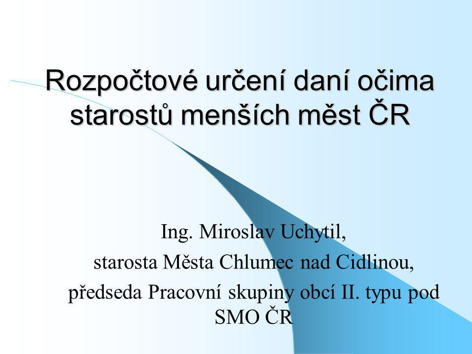 Rozpočtové určení daní očima starostů menších měst ČR