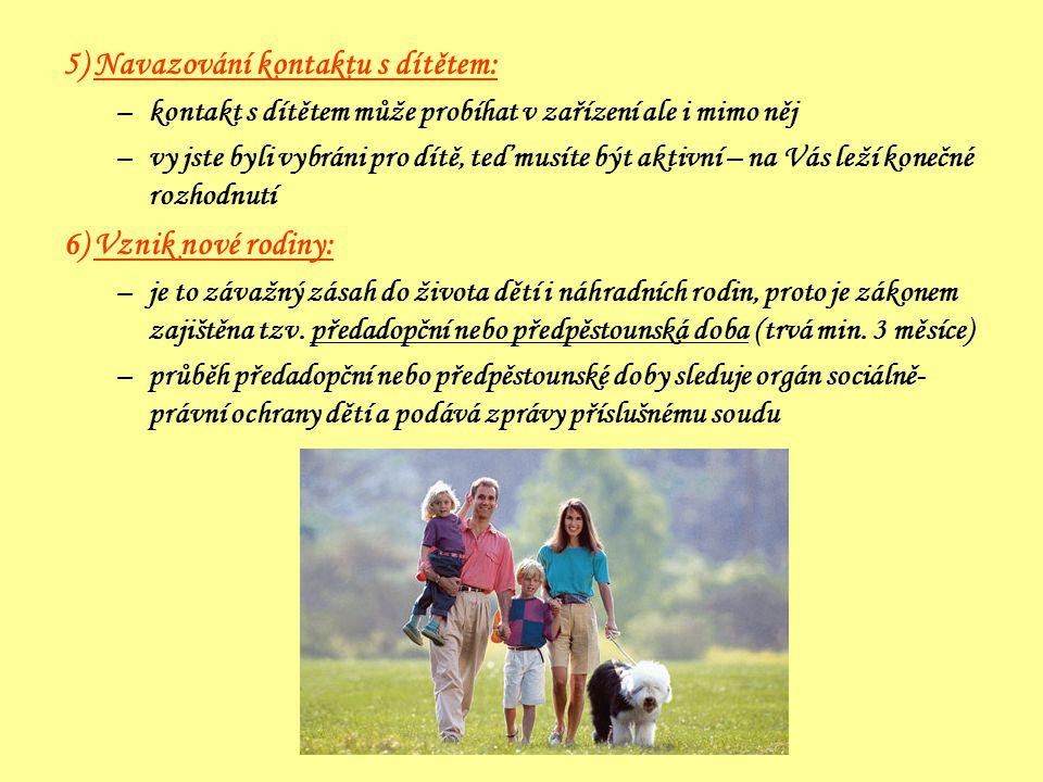 5) Navazování kontaktu s dítětem:
