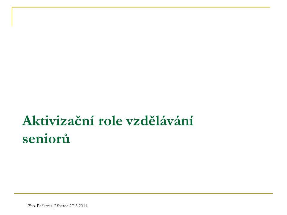 Aktivizační role vzdělávání seniorů