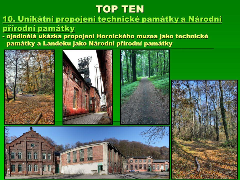 TOP TEN 10. Unikátní propojení technické památky a Národní