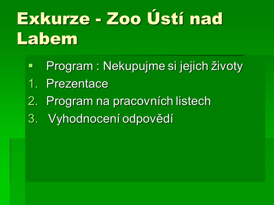 Exkurze - Zoo Ústí nad Labem
