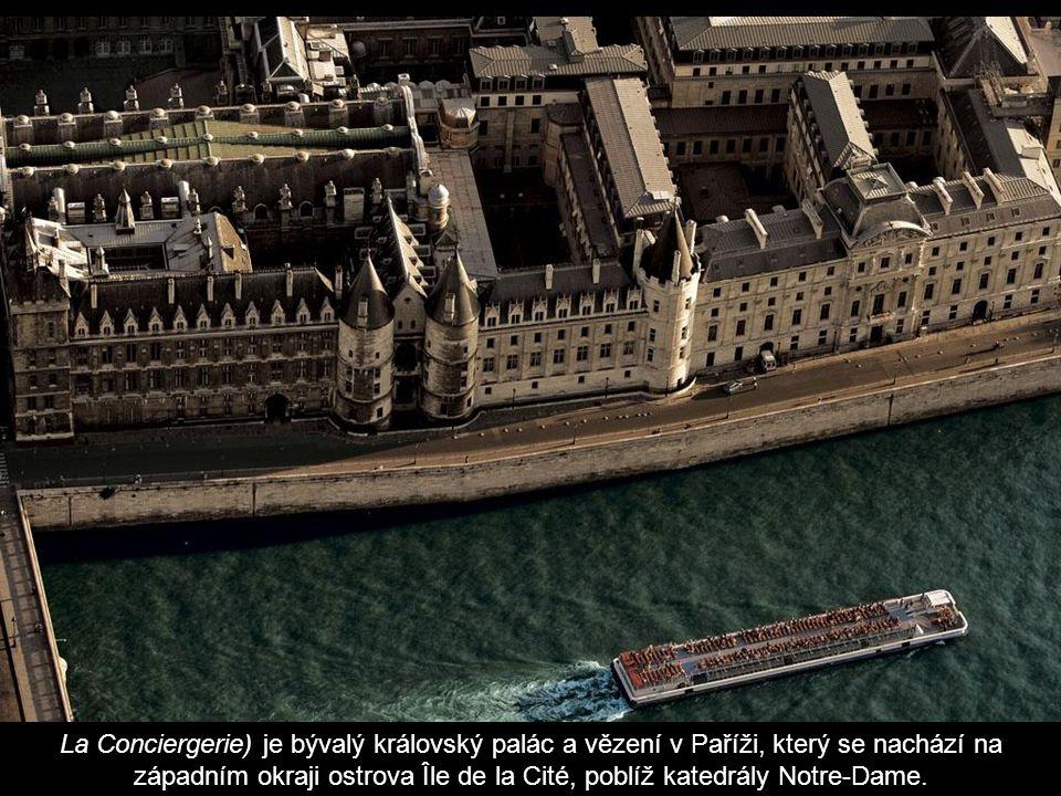 La Conciergerie) je bývalý královský palác a vězení v Paříži, který se nachází na západním okraji ostrova Île de la Cité, poblíž katedrály Notre-Dame.