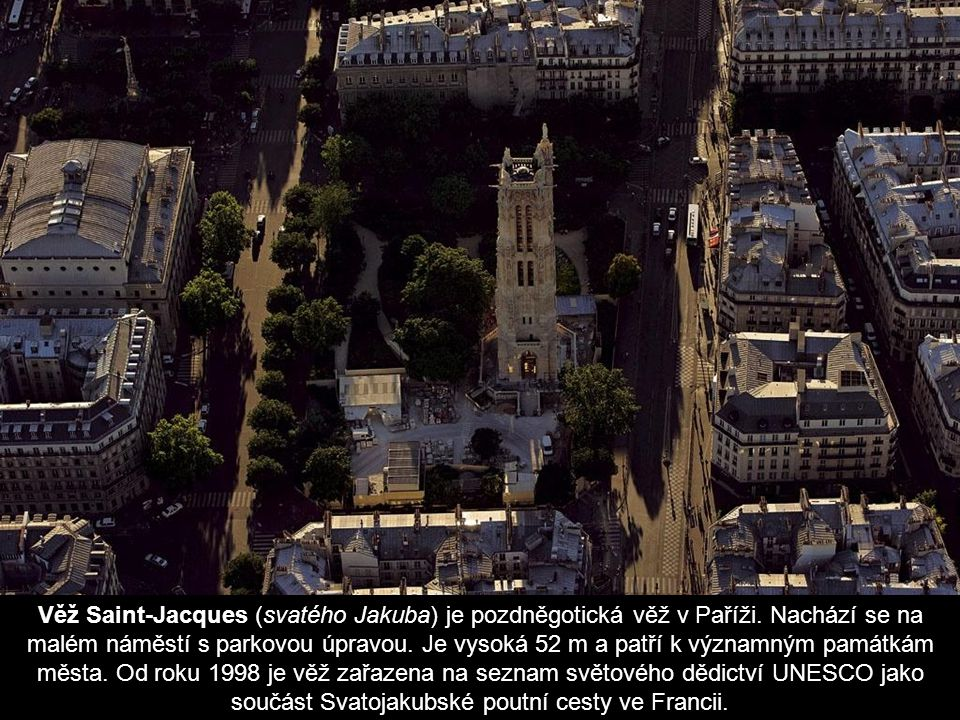 Věž Saint-Jacques (svatého Jakuba) je pozdněgotická věž v Paříži