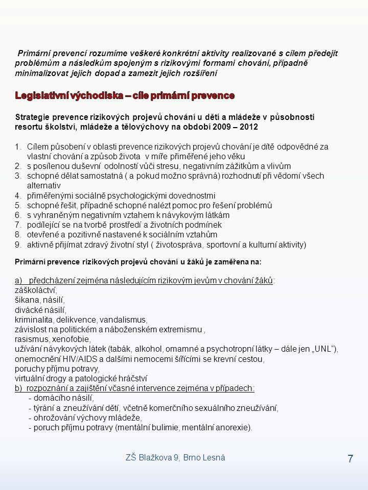 Legislativní východiska – cíle primární prevence