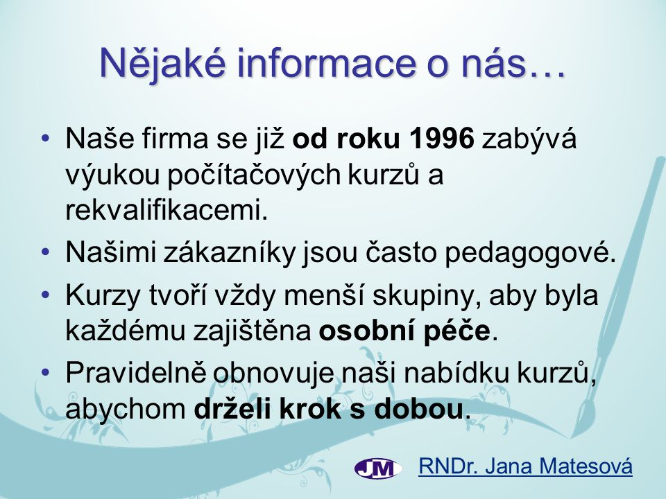 Nějaké informace o nás…