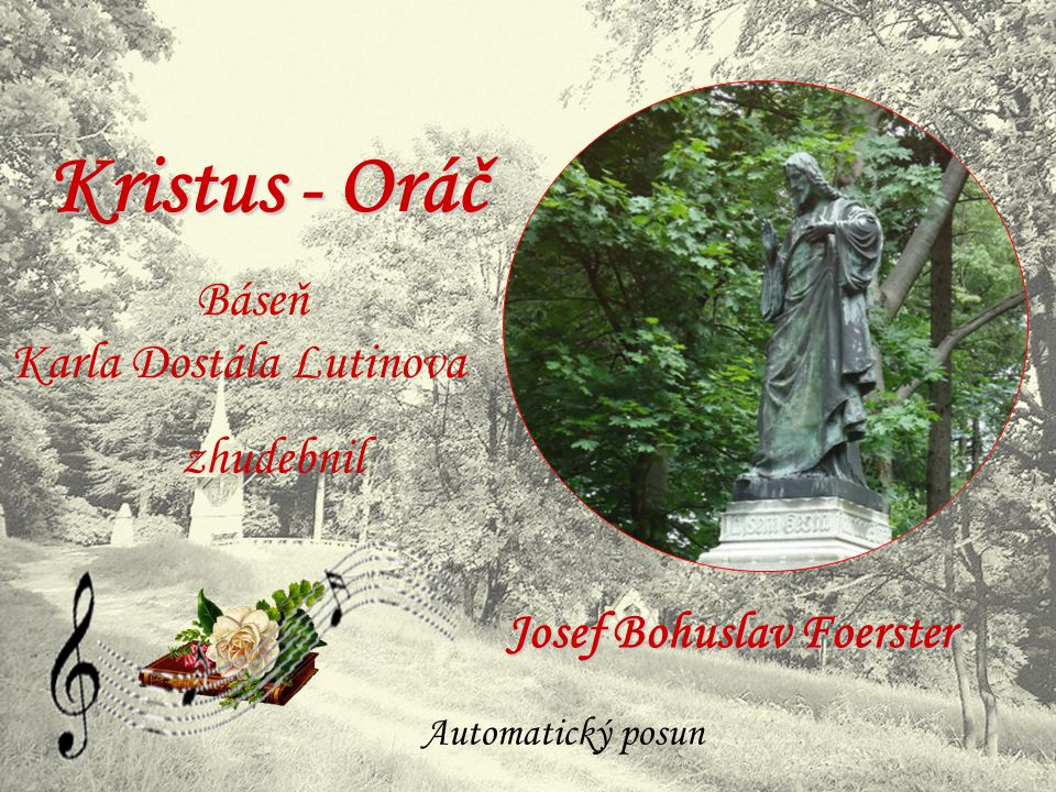 Kristus - Oráč Báseň Karla Dostála Lutinova zhudebnil